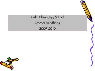 Hulet Elementary School Teacher Handbook 2009-2010