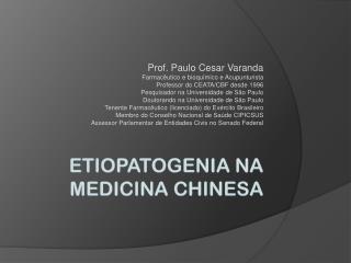 Etiopatogenia  na Medicina chinesa