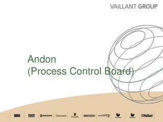 Andon Process Control Board