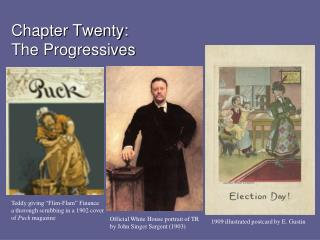 Chapter Twenty: The Progressives