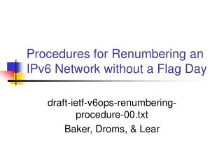 Procedures for Renumbering an IPv6 Network without a Flag Day