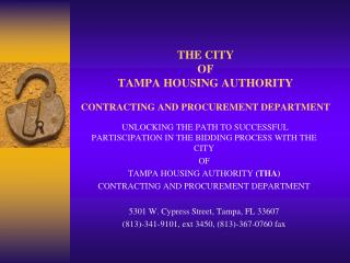 THE CITY  OF  TAMPA HOUSING AUTHORITY CONTRACTING AND PROCUREMENT DEPARTMENT