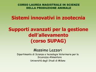 Sistemi innovativi in zootecnia Supporti avanzati per la gestione dell'allevamento (corso SUPAG)