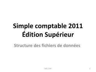 Simple comptable 2011  dition Sup rieur