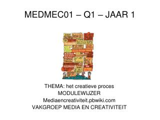 MEDMEC01 – Q1 – JAAR 1