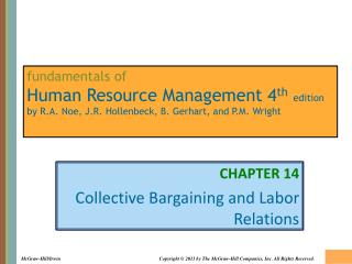 CHAPTER 14 Collective Bargaining and Labor Relations