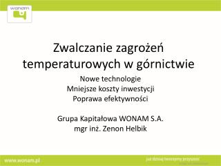 Zwalczanie zagrożeń temperaturowych w górnictwie