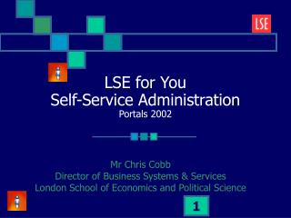 LSE for You Self-Service Administration Portals 2002