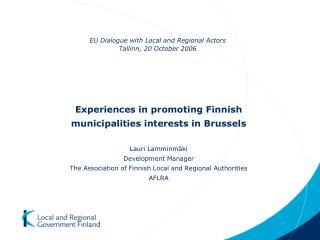 EU Dialogue with Local and Regional Actors Tallinn, 20 October 2006