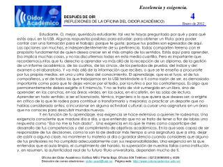 Excelencia y exigencia. DESPUÉS DE OÍR (REFLEXIONES DE LA OFICINA DEL OIDOR ACADÉMICO)