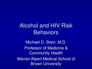 Alcohol and HIV Risk Behaviors