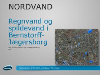 NORDVAND Regnvand og spildevand i Bernstorff-Jægersborg