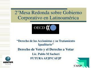 2°Mesa Redonda sobre Gobierno Corporativo en Latinoamérica