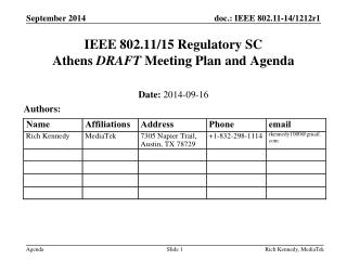IEEE 802.11/15 Regulatory SC Athens  DRAFT  Meeting Plan and Agenda