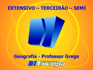 Geografia - Professor Grega
