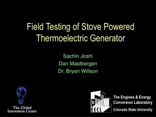 Field Testing of Stove Powered Thermoelectric Generator