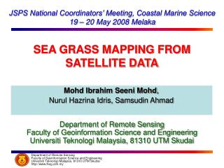 JSPS National Coordinators' Meeting, Coastal Marine Science 19 – 20 May 2008 Melaka