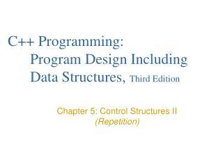 C++ Programming:  Program Design Including Data Structures,  Third Edition