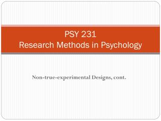 PSY 231 Research Methods in Psychology