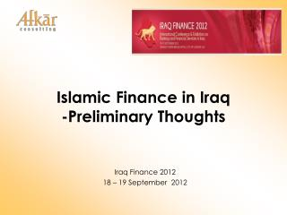Islamic Finance in Iraq -Preliminary Thoughts