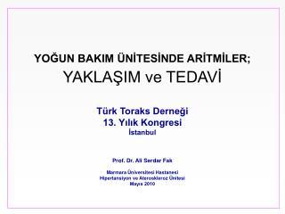 Prof. Dr. Ali Serdar Fak Marmara Üniversitesi Hastanesi Hipertansiyon ve Ateroskleroz Ünitesi