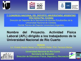 Universidad Nacional de Río Cuarto Secretaria de Bienestar