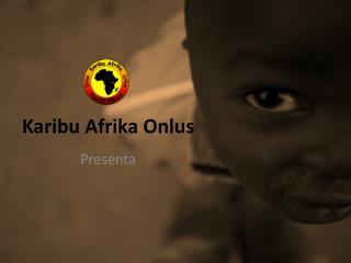 Karibu Afrika Onlus