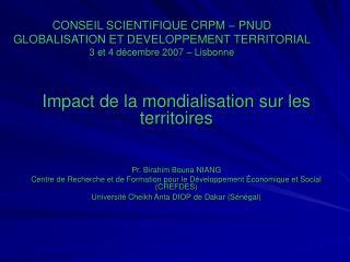 Impact de la mondialisation sur les territoires Pr. Birahim Bouna NIANG