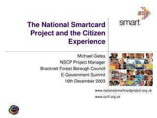 The National Smartcard Project and the Citizen Experience