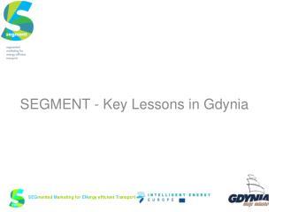 SEGMENT - Key Lessons in  Gdynia