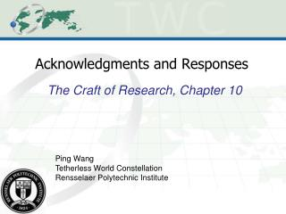 Acknowledgments and Responses
