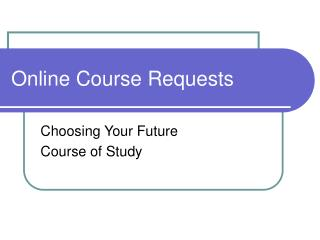 Online Course Requests
