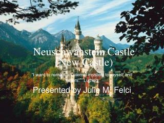 Neuschwanstein Castle New Castle
