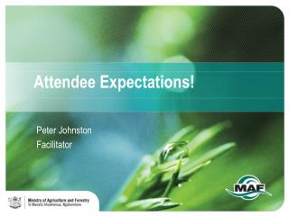 Attendee Expectations!