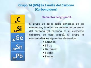 Elementos del grupo 14