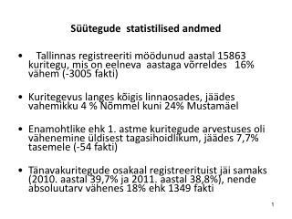 S��tegude  statistilised andmed