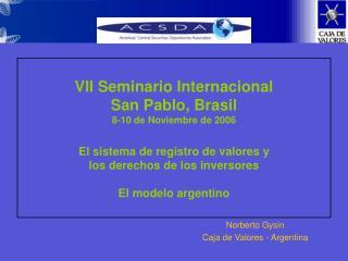 Norberto Gysin Caja de Valores - Argentina