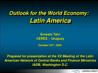 Outlook for the World Economy: Latin America