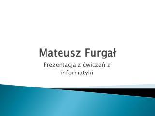 Mateusz Furgał