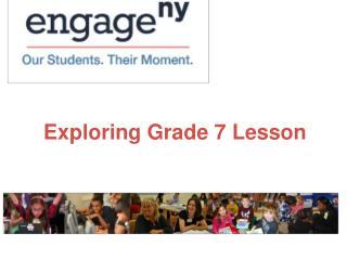 Exploring Grade 7 Lesson