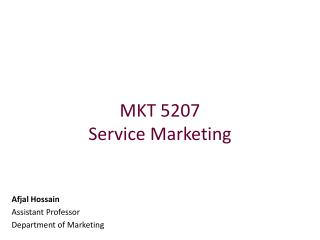 MKT 5207 Service Marketing