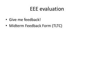 EEE evaluation
