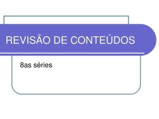 REVISÃO DE CONTEÚDOS