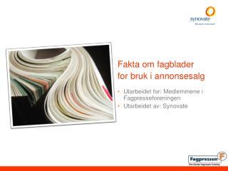 Fakta om fagblader  for bruk i annonsesalg