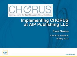 Implementing CHORUS at AIP Publishing LLC