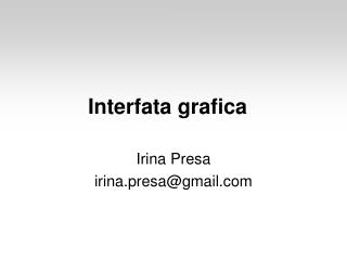 Interfata grafica
