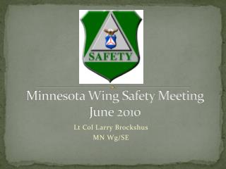 Minnesota Wing Safety Meeting June 2010