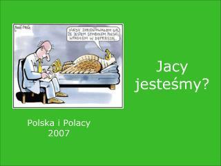 Polska i Polacy 2007