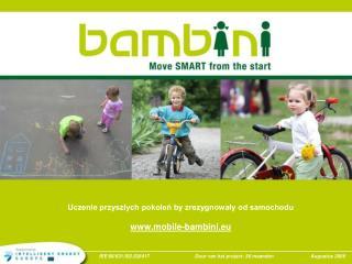 Uczenie przyszłych pokoleń by zrezygnowały od samochodu mobile-bambini.eu