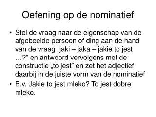 Oefening op de nominatief
